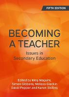 Becoming a Teacher: Issues in...