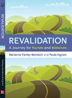 Revalidation: A Journey for Nurses ...