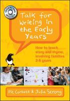 Talk for Writing in the Early Years:...