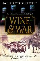Wine and War: The French, the Nazis...