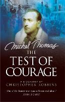 Michel Thomas: The Test of Courage