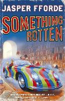 Something Rotten: Thursday Next Book 4