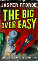 The Big Over Easy: Nursery Crime...