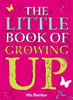 Little Book of Growing Up