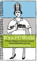 It's a PC World: What it Means to ...