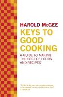 Keys to Good Cooking: A Guide to...