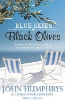 Blue Skies and Black Olives: A...
