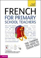 Teach yourself French for primary...