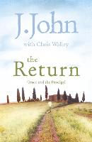 The Return: Grace and the Prodigal