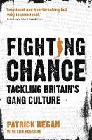 Fighting Chance: Tackling Britain's...