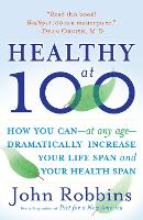 Healthy at 100: The Scientifically...