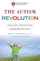 The Autism Revolution: Whole-Body...