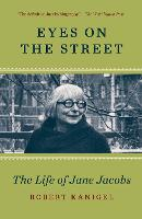 Eyes On The Street: The Life of Jane...