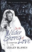 On the Wilder Shores of Love: A...