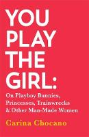 You Play The Girl: On Playboy ...