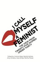 I Call Myself a Feminist: The View...
