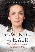 The Wind in My Hair: My Fight for...