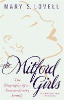 The Mitford Girls: The Biography of ...