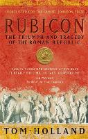 Rubicon: The Triumph and Tragedy of...