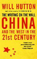 The Writing on the Wall: China and ...