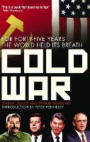 Cold War: For Forty-five Years the...