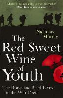 The Red Sweet Wine of Youth: The ...