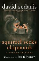 Squirrel Seeks Chipmunk: A Wicked...