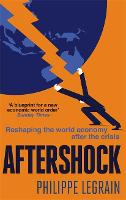 Aftershock: Reshaping the World...