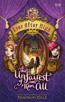Ever After High: The Unfairest of ...