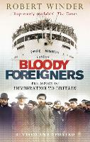 Bloody Foreigners: The Story of...