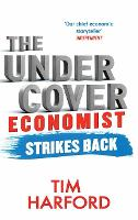 The Undercover Economist Strikes ...
