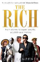 The Rich: From Slaves to ...