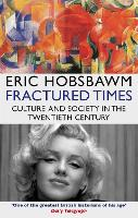 Fractured Times: Culture and Society...