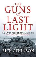 The Guns at Last Light: The War in...