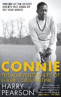 Connie: The Marvellous Life of Learie...