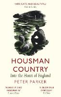Housman Country: Into the Heart of...