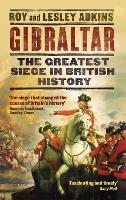 Gibraltar: The Greatest Siege in...