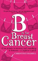B is for Breast Cancer: From Anxiety...
