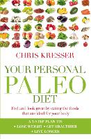 Your Personal Paleo Diet: Feel and...