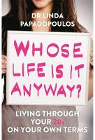 Whose Life is it Anyway?: Living...