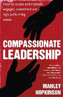 Compassionate Leadership: How to...
