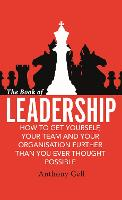 The Book of Leadership: How to Get...