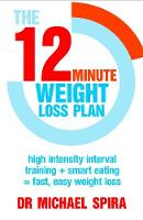 The 12 Minute Weight-Loss Plan: High...