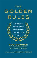 The Golden Rules: 10 Steps to...