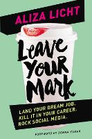 Leave Your Mark: Land Your Dream Job....