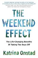 The Weekend Effect: The Life-Changing...