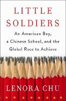 Little Soldiers: An American Boy, a...