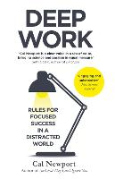 Deep Work: Rules for Focused Success...
