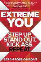 Extreme You: Step Up. Stand Out. Kick...