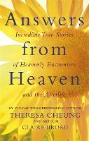 Answers from Heaven: Incredible True...